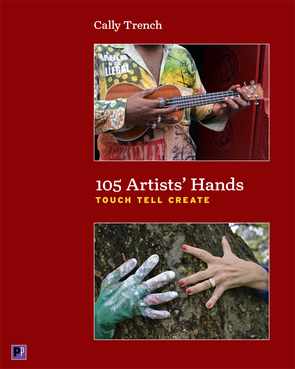 Cally Trench, cover of 105 Artists' Hands